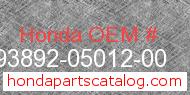 Honda 93892-05012-00 genuine part number image