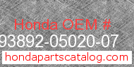 Honda 93892-05020-07 genuine part number image