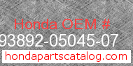 Honda 93892-05045-07 genuine part number image