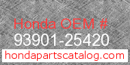 Honda 93901-25420 genuine part number image