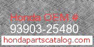 Honda 93903-25480 genuine part number image