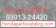 Honda 93913-24420 genuine part number image