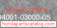 Honda 94001-03000-0S genuine part number image