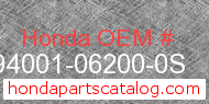 Honda 94001-06200-0S genuine part number image