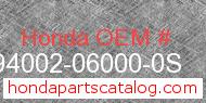 Honda 94002-06000-0S genuine part number image