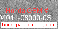 Honda 94011-08000-0S genuine part number image