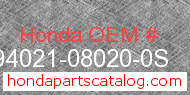 Honda 94021-08020-0S genuine part number image