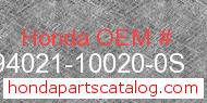 Honda 94021-10020-0S genuine part number image