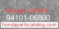 Honda 94101-06800 genuine part number image
