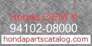 Honda 94102-08000 genuine part number image