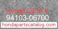 Honda 94103-06700 genuine part number image