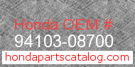 Honda 94103-08700 genuine part number image