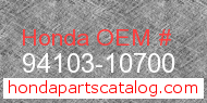 Honda 94103-10700 genuine part number image