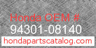 Honda 94301-08140 genuine part number image