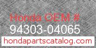 Honda 94303-04065 genuine part number image