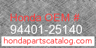 Honda 94401-25140 genuine part number image