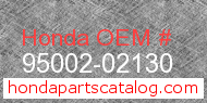 Honda 95002-02130 genuine part number image