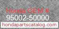 Honda 95002-50000 genuine part number image