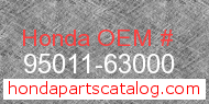 Honda 95011-63000 genuine part number image