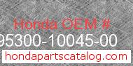 Honda 95300-10045-00 genuine part number image