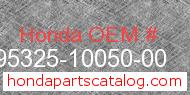 Honda 95325-10050-00 genuine part number image