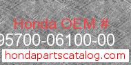 Honda 95700-06100-00 genuine part number image