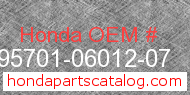 Honda 95701-06012-07 genuine part number image