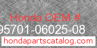 Honda 95701-06025-08 genuine part number image