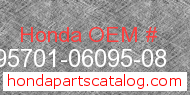 Honda 95701-06095-08 genuine part number image