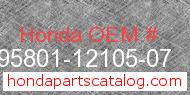Honda 95801-12105-07 genuine part number image