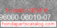 Honda 96000-06010-07 genuine part number image