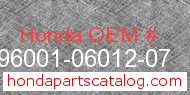 Honda 96001-06012-07 genuine part number image