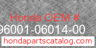 Honda 96001-06014-00 genuine part number image