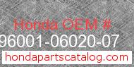 Honda 96001-06020-07 genuine part number image