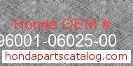 Honda 96001-06025-00 genuine part number image