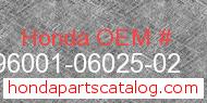 Honda 96001-06025-02 genuine part number image