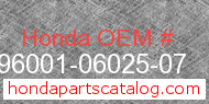 Honda 96001-06025-07 genuine part number image
