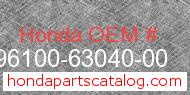 Honda 96100-63040-00 genuine part number image