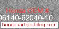 Honda 96140-62040-10 genuine part number image