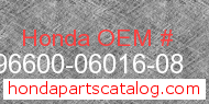 Honda 96600-06016-08 genuine part number image