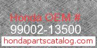 Honda 99002-13500 genuine part number image