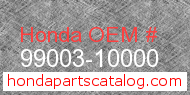 Honda 99003-10000 genuine part number image