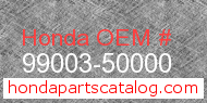 Honda 99003-50000 genuine part number image
